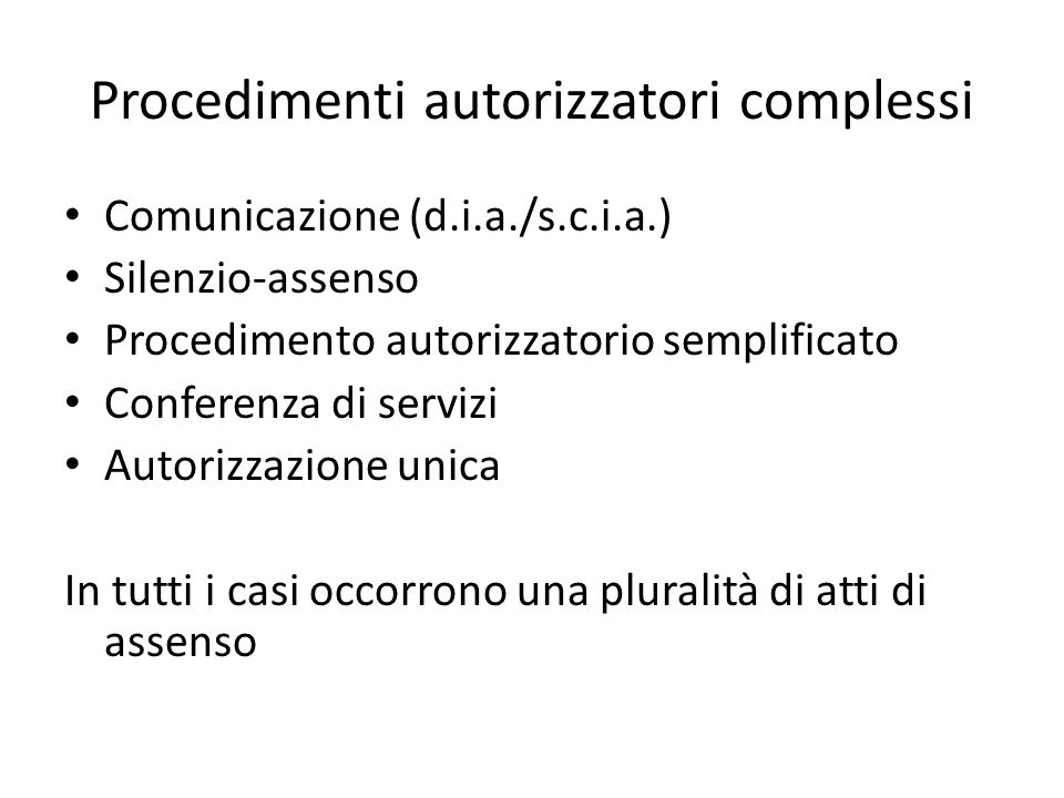 Procedimenti autorizzatori complessi