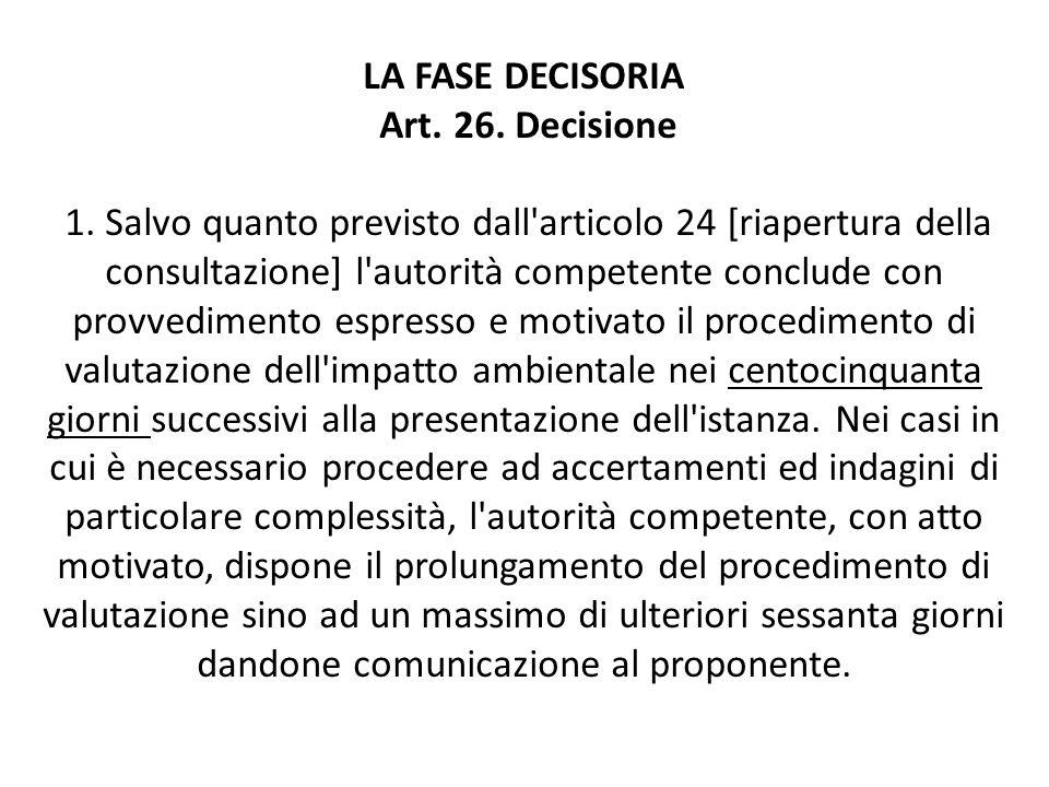 LA FASE DECISORIA Art. 26. Decisione 1