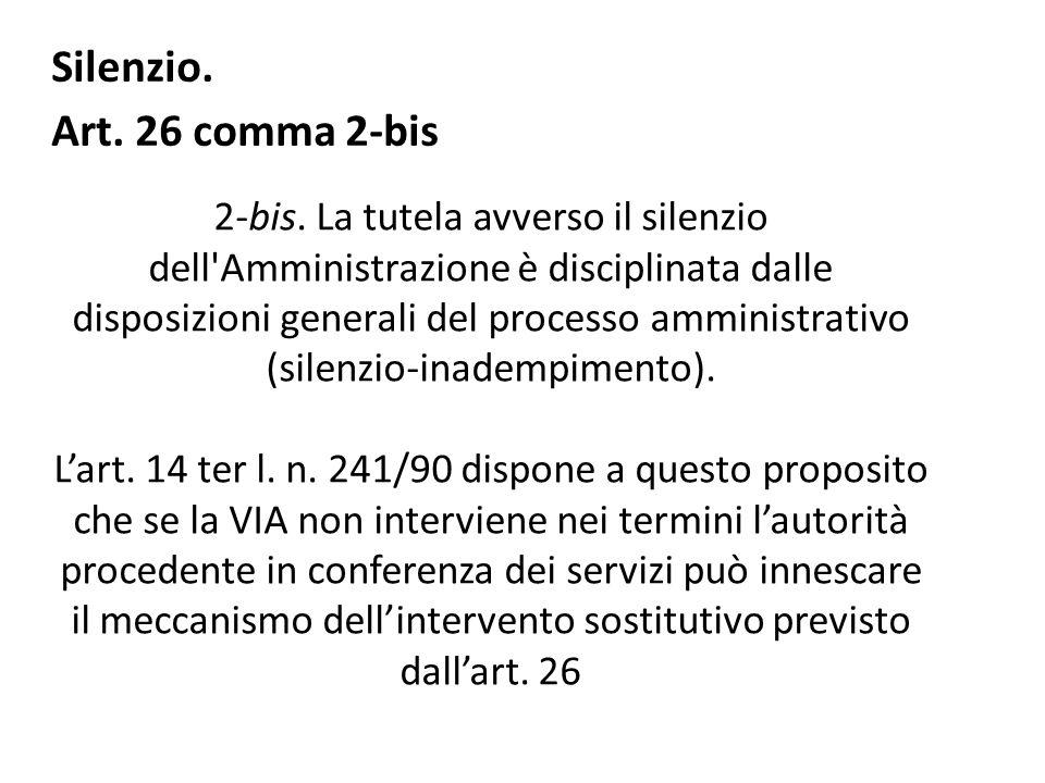 Silenzio. Art. 26 comma 2-bis