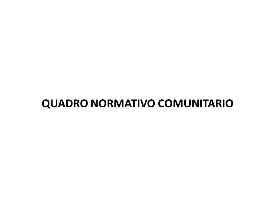QUADRO NORMATIVO COMUNITARIO