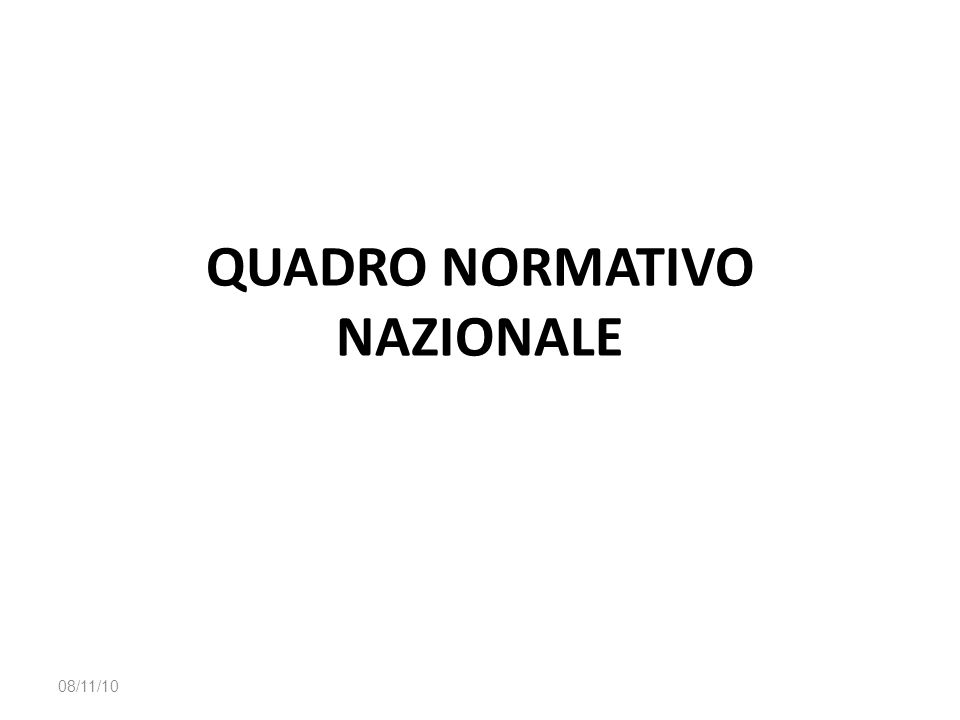 QUADRO NORMATIVO NAZIONALE