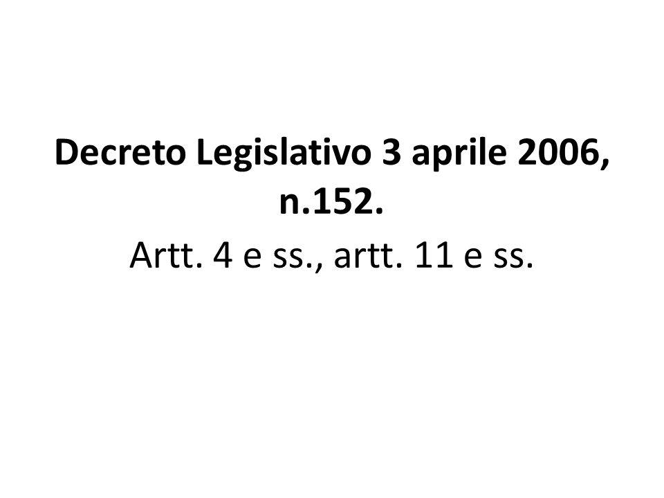 Decreto Legislativo 3 aprile 2006, n.152.