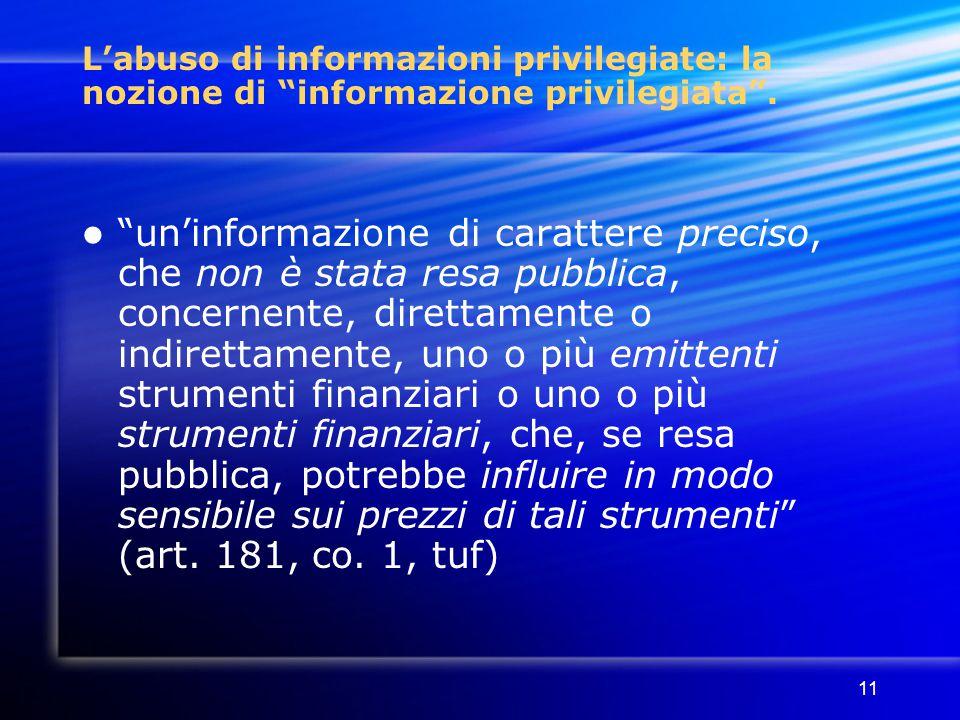 L'abuso di informazioni privilegiate: la nozione di informazione privilegiata .