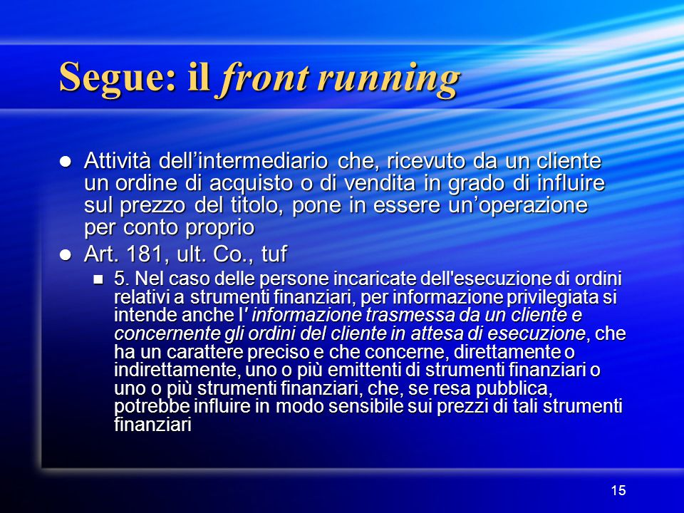 Segue: il front running
