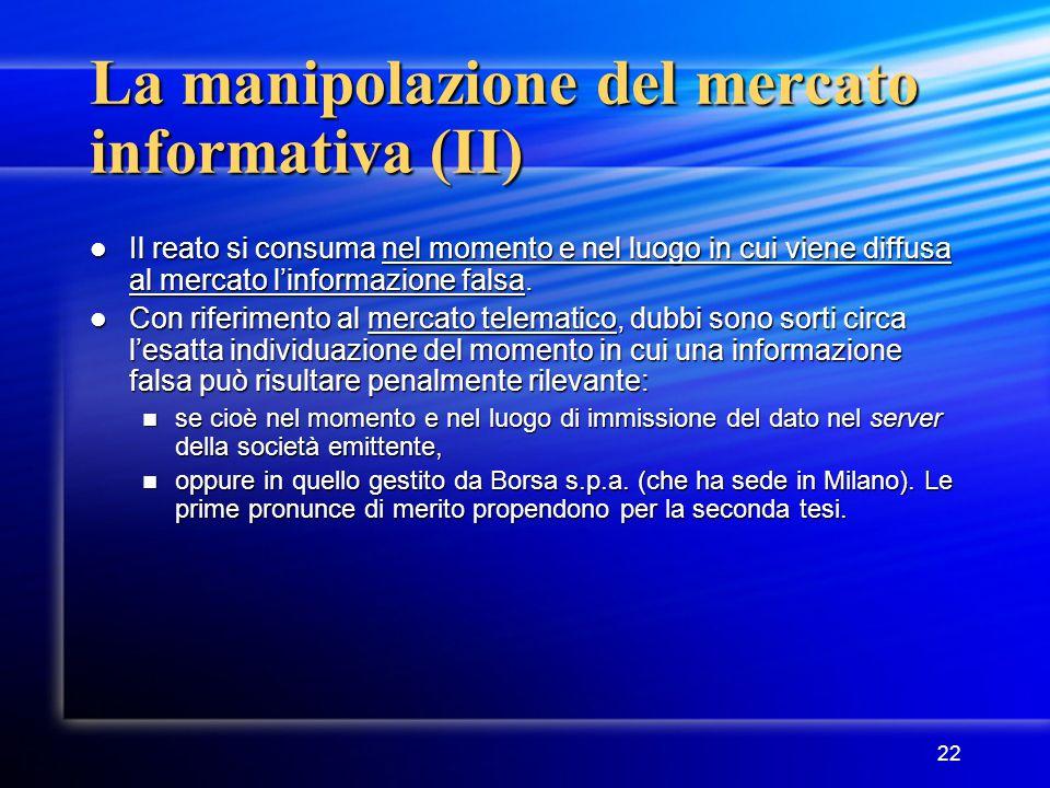 La manipolazione del mercato informativa (II)