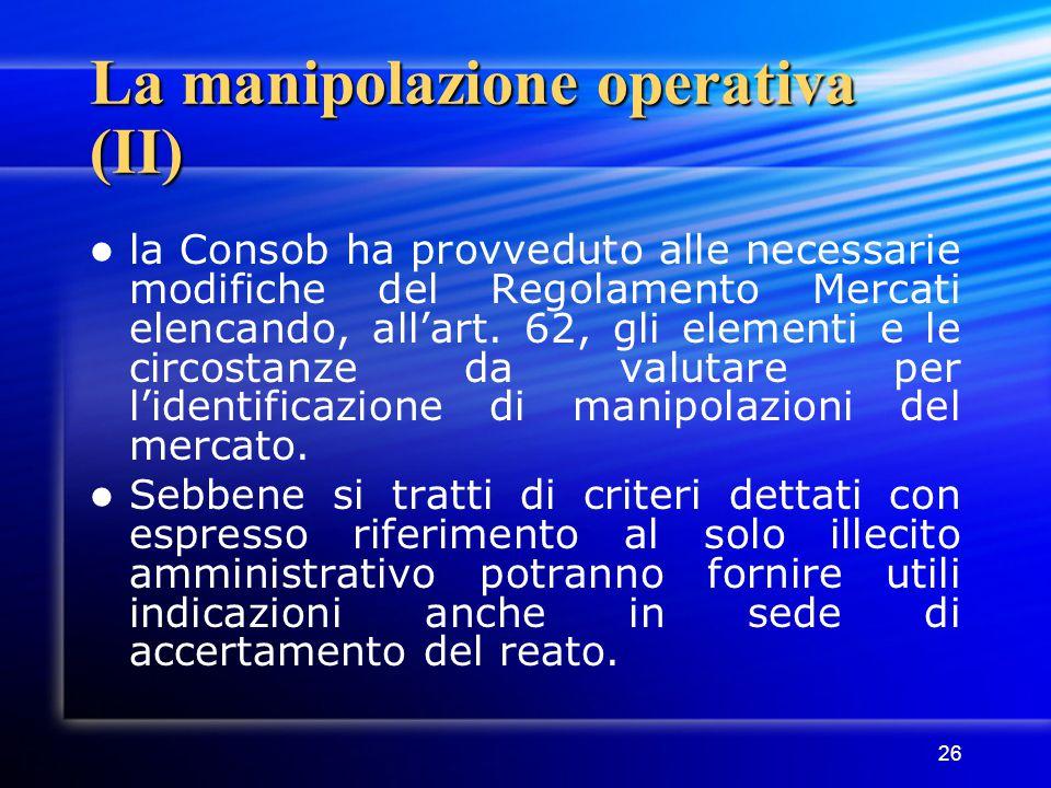 La manipolazione operativa (II)