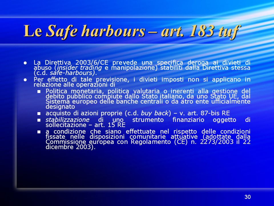Le Safe harbours – art. 183 tuf