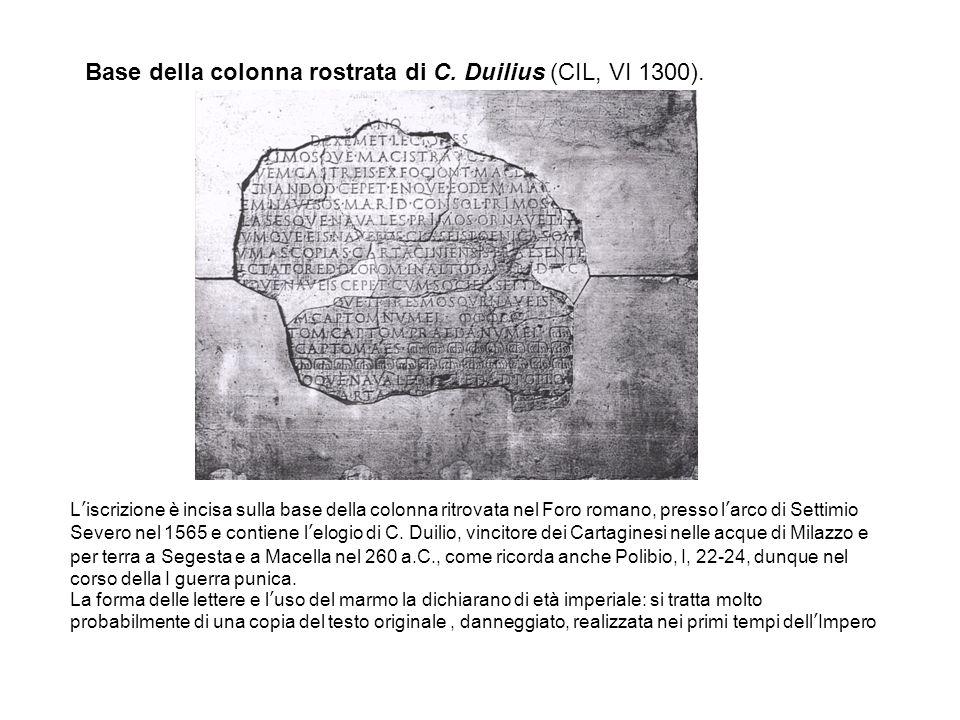 Base della colonna rostrata di C. Duilius (CIL, VI 1300).