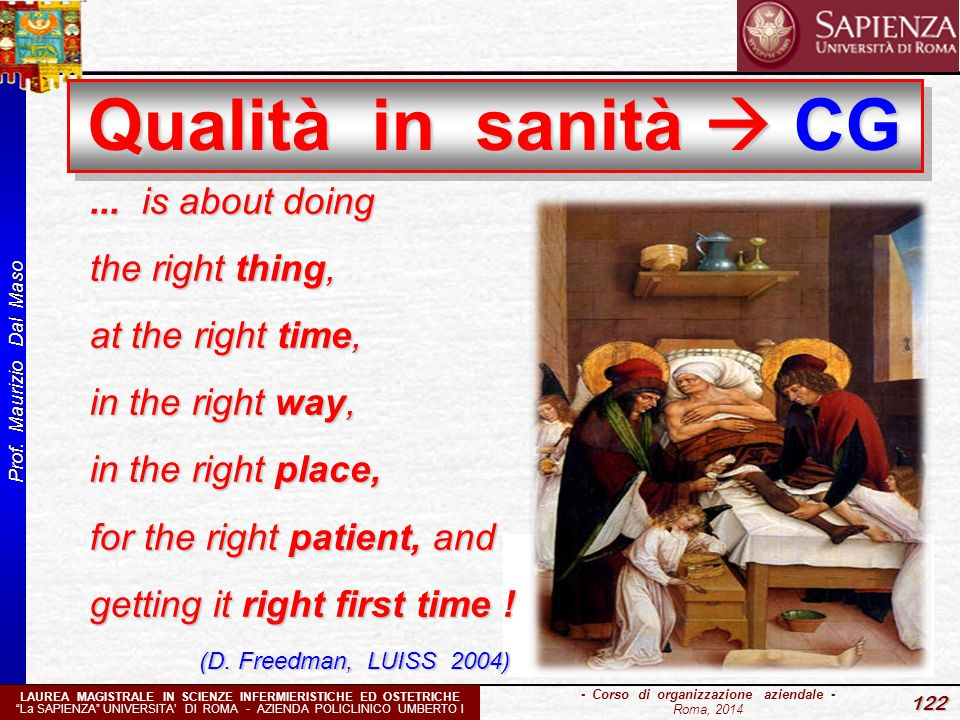 Qualità in sanità  CG ... is about doing the right thing,