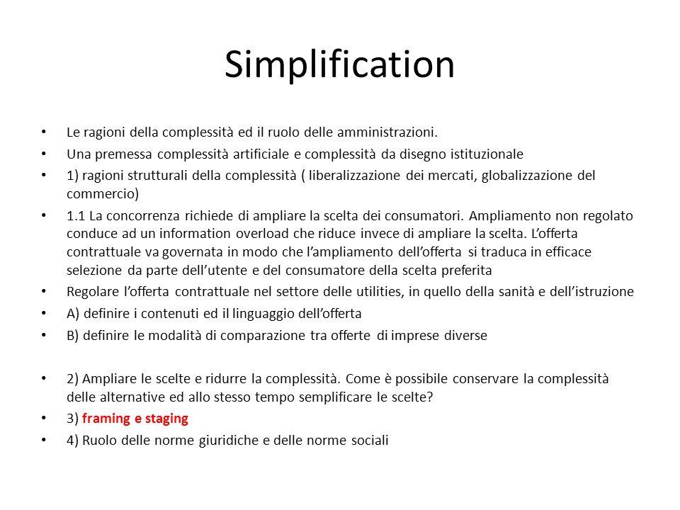 Simplification Le ragioni della complessità ed il ruolo delle amministrazioni.