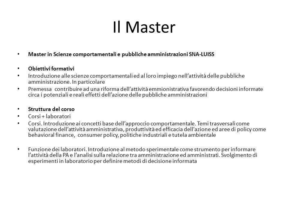 Il Master Master in Scienze comportamentali e pubbliche amministrazioni SNA-LUISS. Obiettivi formativi.