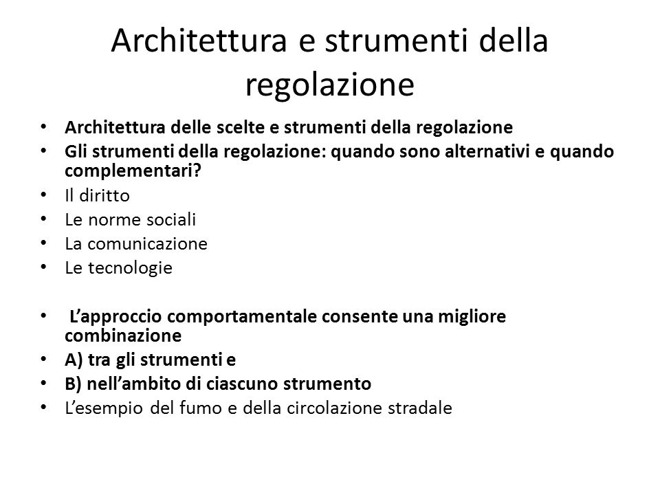 Architettura e strumenti della regolazione