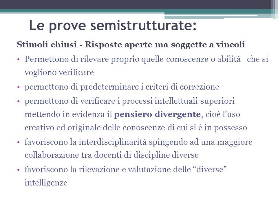 Le prove semistrutturate: