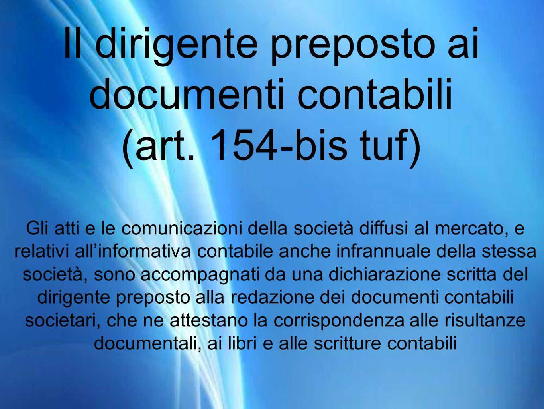 Il dirigente preposto ai documenti contabili (art. 154-bis tuf)
