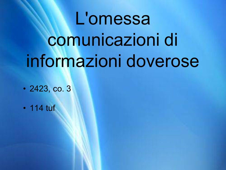 L omessa comunicazioni di informazioni doverose