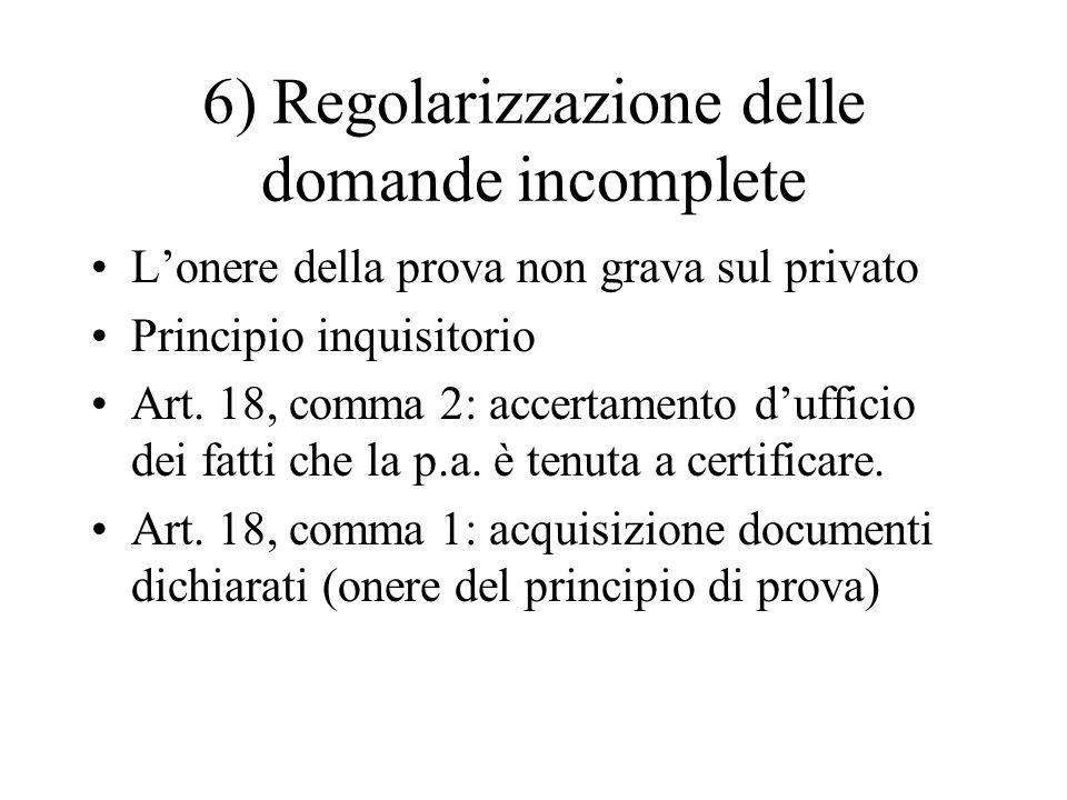6) Regolarizzazione delle domande incomplete