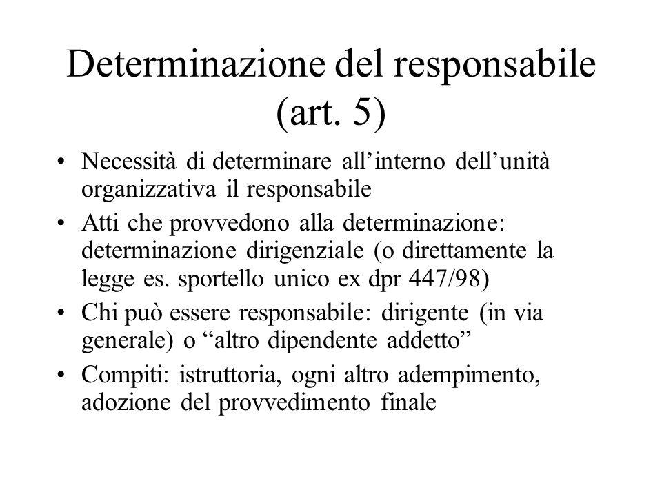 Determinazione del responsabile (art. 5)