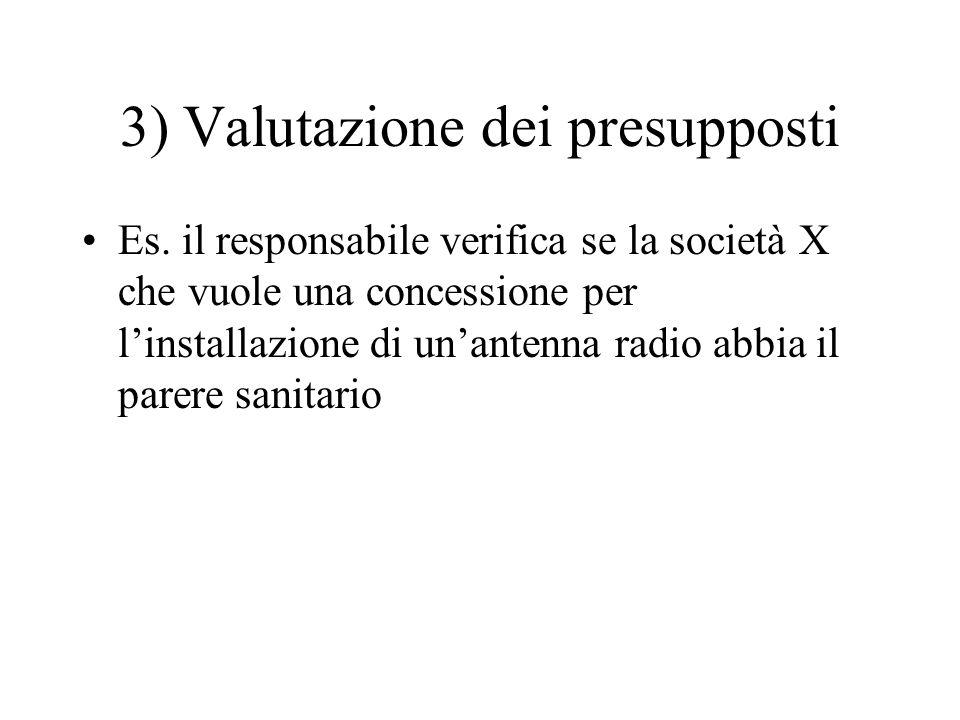 3) Valutazione dei presupposti
