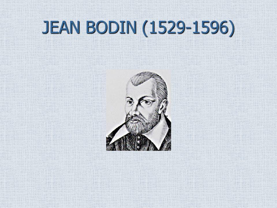 JEAN BODIN (1529-1596)