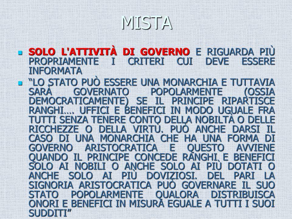 MISTA SOLO L ATTIVITÀ DI GOVERNO E RIGUARDA PIÙ PROPRIAMENTE I CRITERI CUI DEVE ESSERE INFORMATA.
