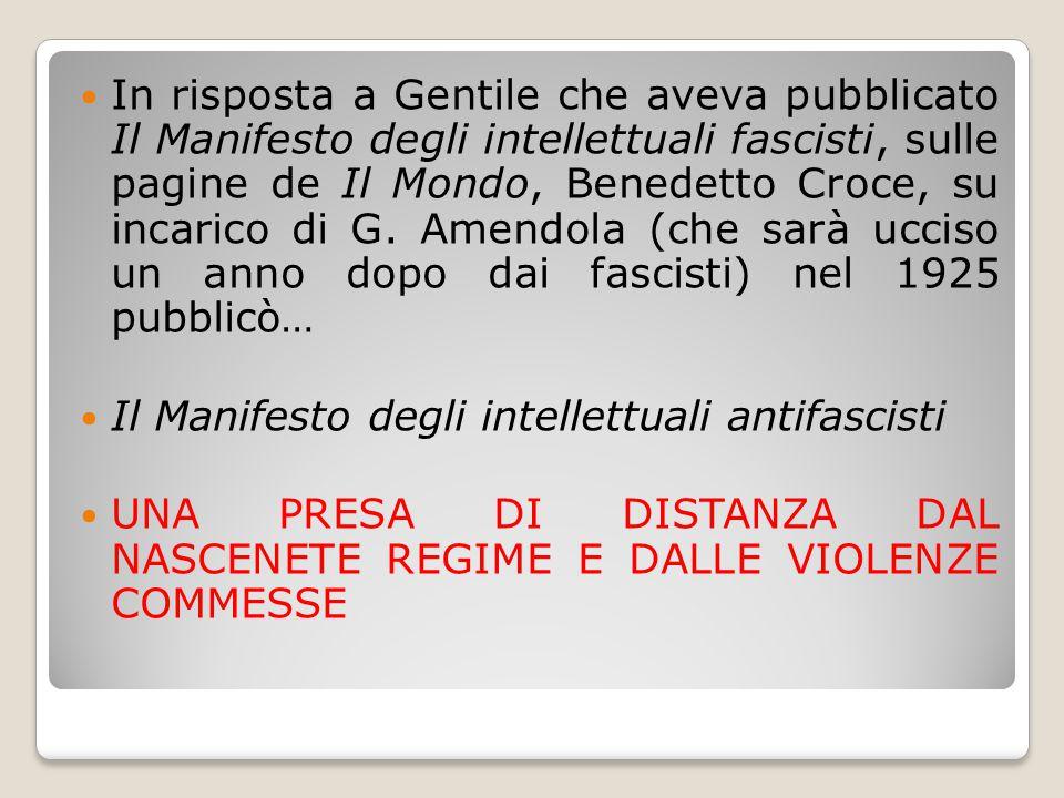 In risposta a Gentile che aveva pubblicato Il Manifesto degli intellettuali fascisti, sulle pagine de Il Mondo, Benedetto Croce, su incarico di G. Amendola (che sarà ucciso un anno dopo dai fascisti) nel 1925 pubblicò…