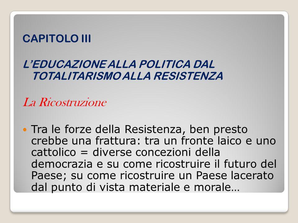 La Ricostruzione CAPITOLO III