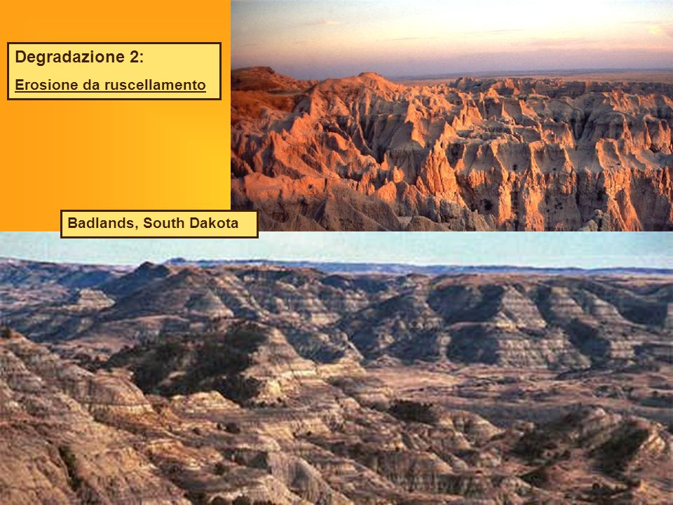 Degradazione 2: Erosione da ruscellamento Badlands, South Dakota
