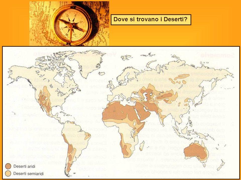 Dove si trovano i Deserti