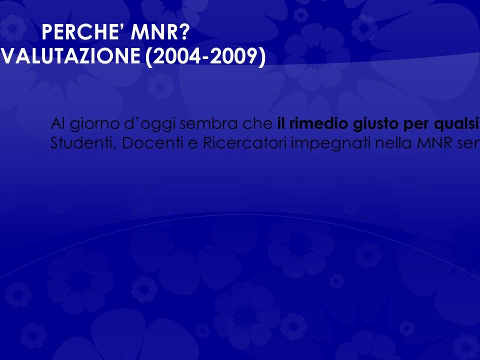 PERCORSI DI AUTOVALUTAZIONE (2004-2009)