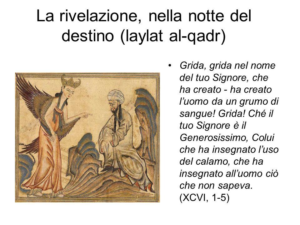 La rivelazione, nella notte del destino (laylat al-qadr)