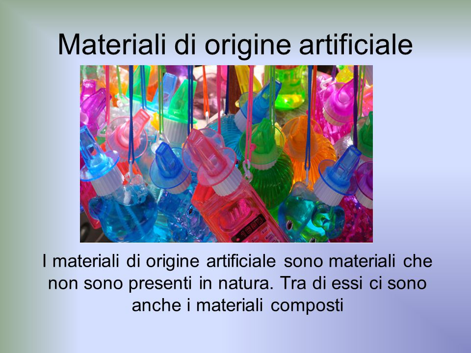 Materiali di origine artificiale