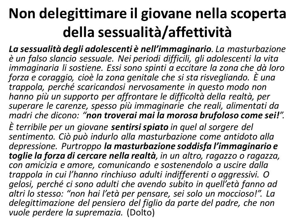 Non delegittimare il giovane nella scoperta della sessualità/affettività