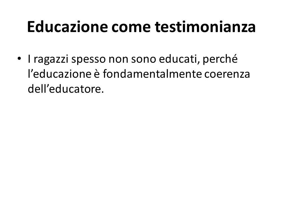 Educazione come testimonianza