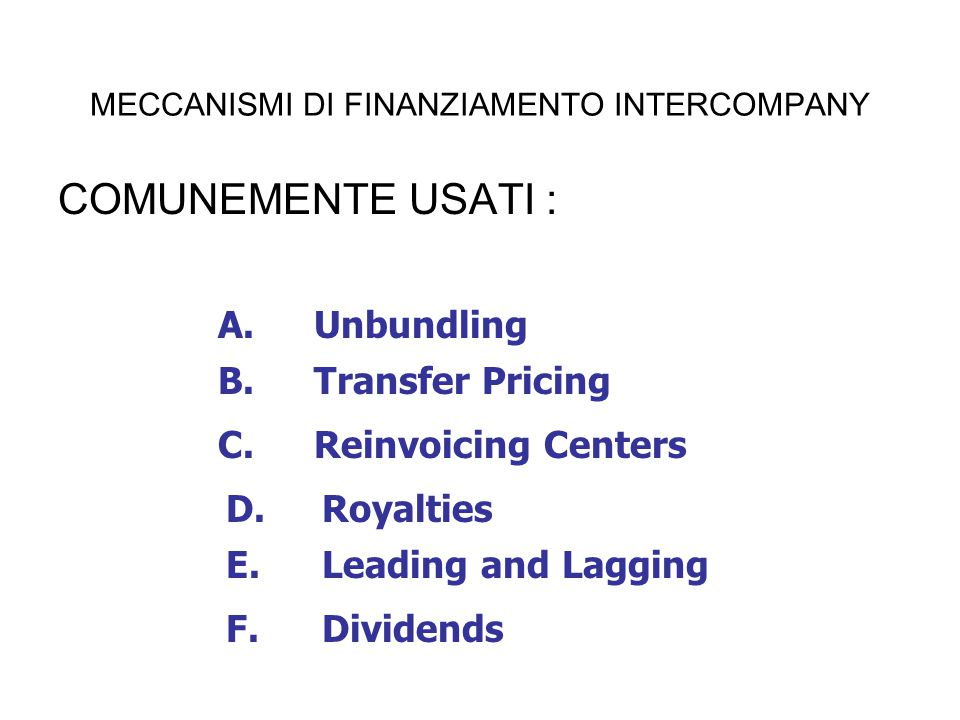 MECCANISMI DI FINANZIAMENTO INTERCOMPANY