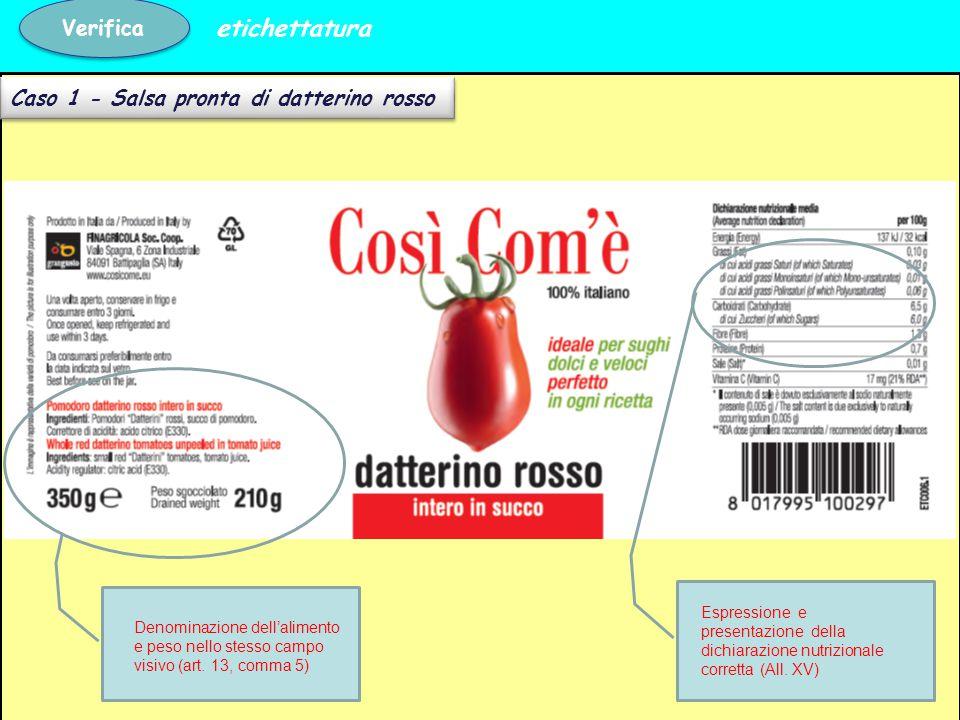 etichettatura Verifica Caso 1 - Salsa pronta di datterino rosso