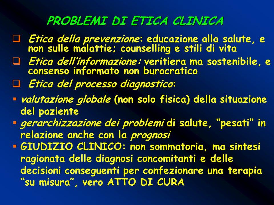 PROBLEMI DI ETICA CLINICA