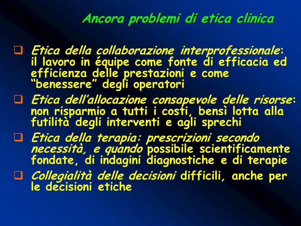 Ancora problemi di etica clinica