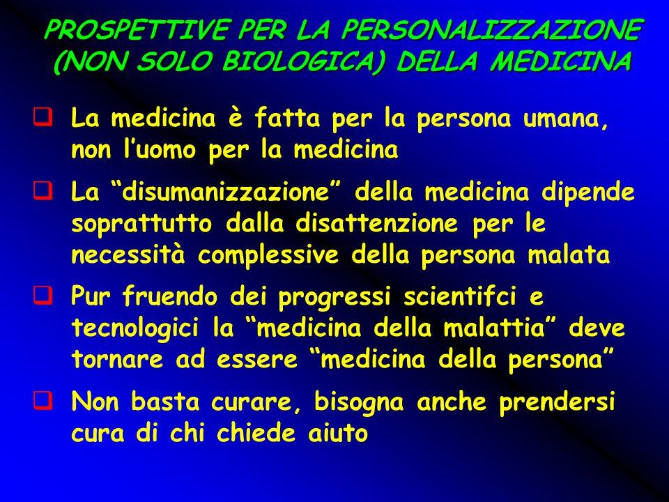 PROSPETTIVE PER LA PERSONALIZZAZIONE (NON SOLO BIOLOGICA) DELLA MEDICINA