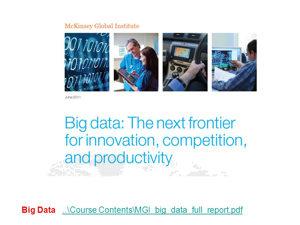 Big Data ..\Course Contents\MGI_big_data_full_report.pdf