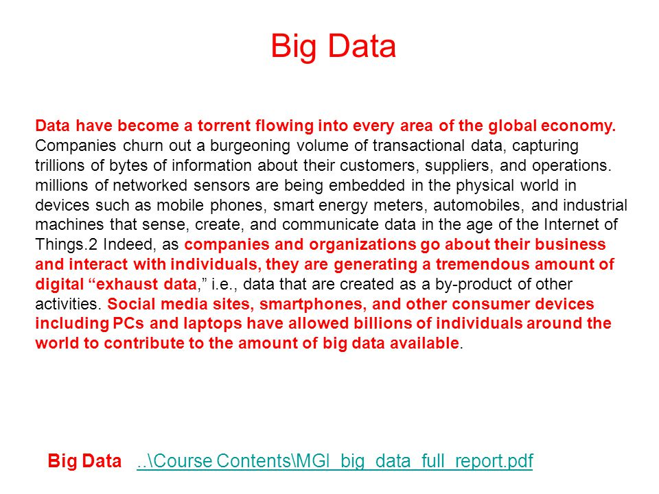 Big Data Big Data ..\Course Contents\MGI_big_data_full_report.pdf