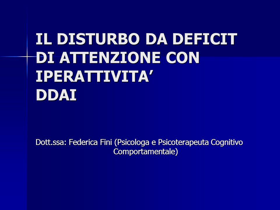 IL DISTURBO DA DEFICIT DI ATTENZIONE CON IPERATTIVITA' DDAI