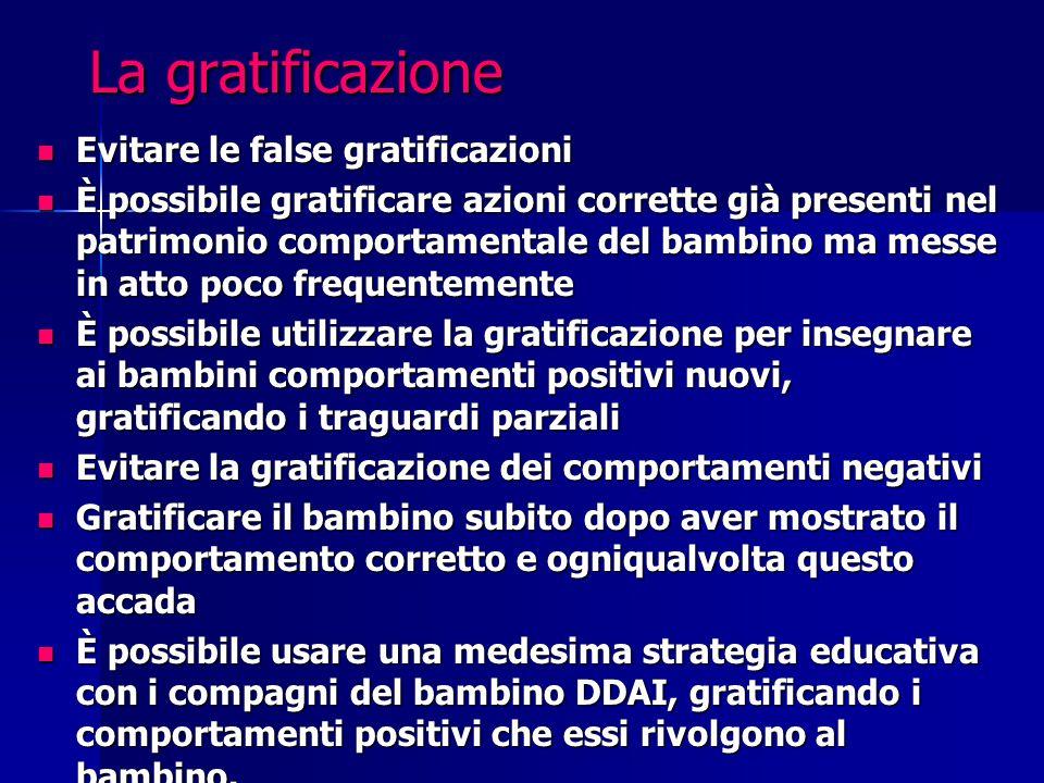La gratificazione Evitare le false gratificazioni