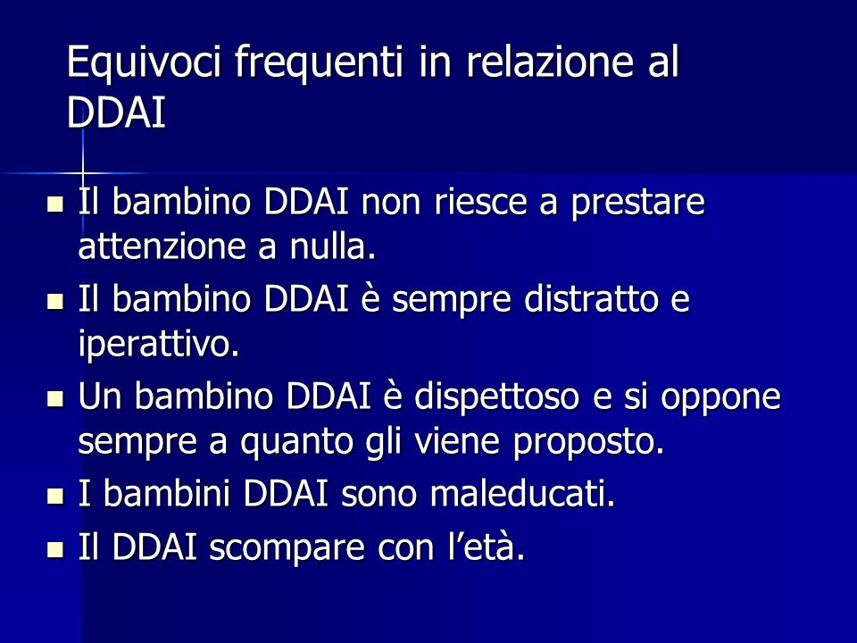 Equivoci frequenti in relazione al DDAI