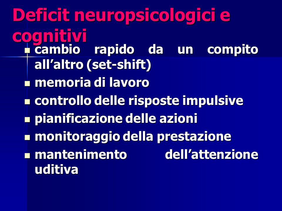 Deficit neuropsicologici e cognitivi