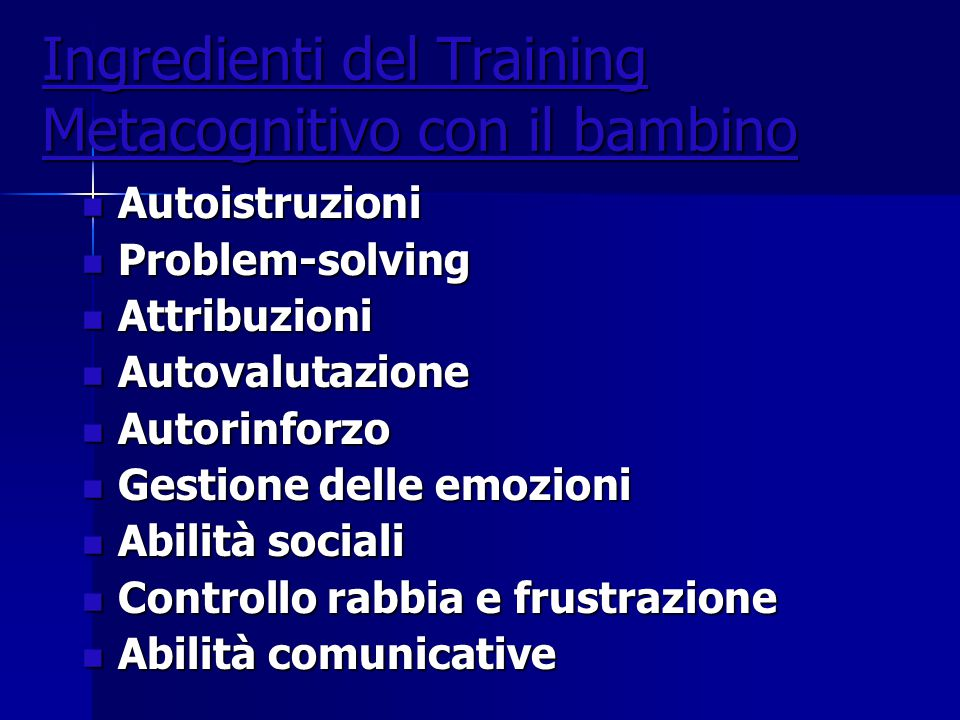 Ingredienti del Training Metacognitivo con il bambino
