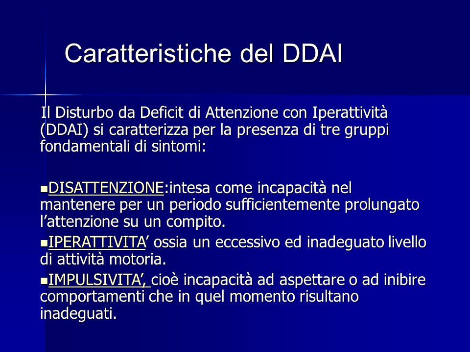 Caratteristiche del DDAI