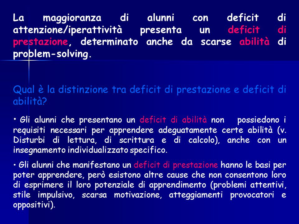 Qual è la distinzione tra deficit di prestazione e deficit di abilità