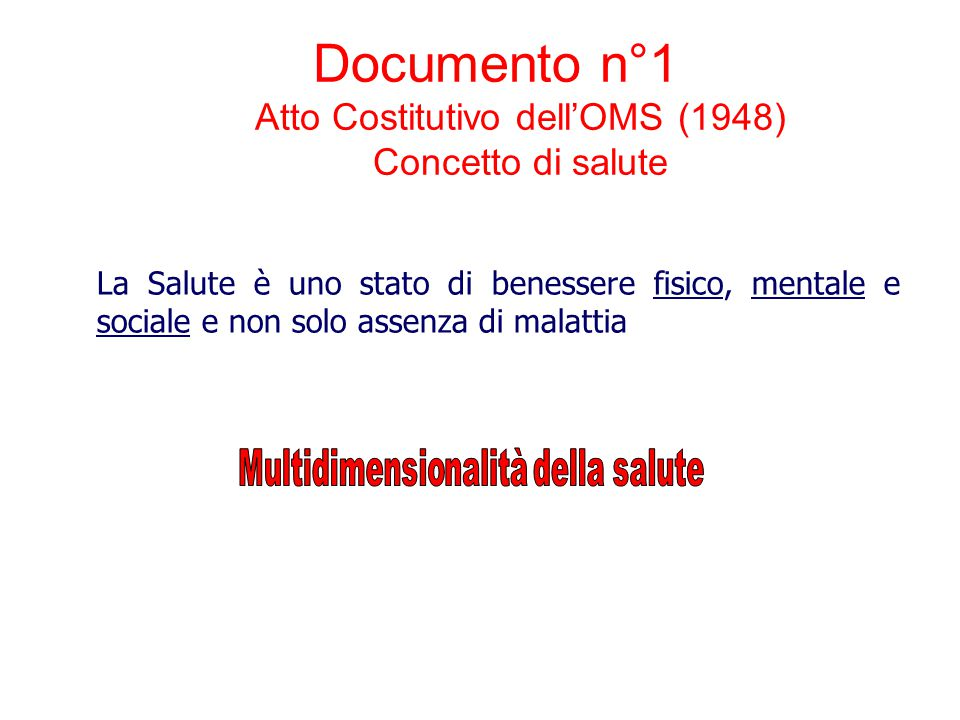 Documento n°1 Atto Costitutivo dell'OMS (1948) Concetto di salute
