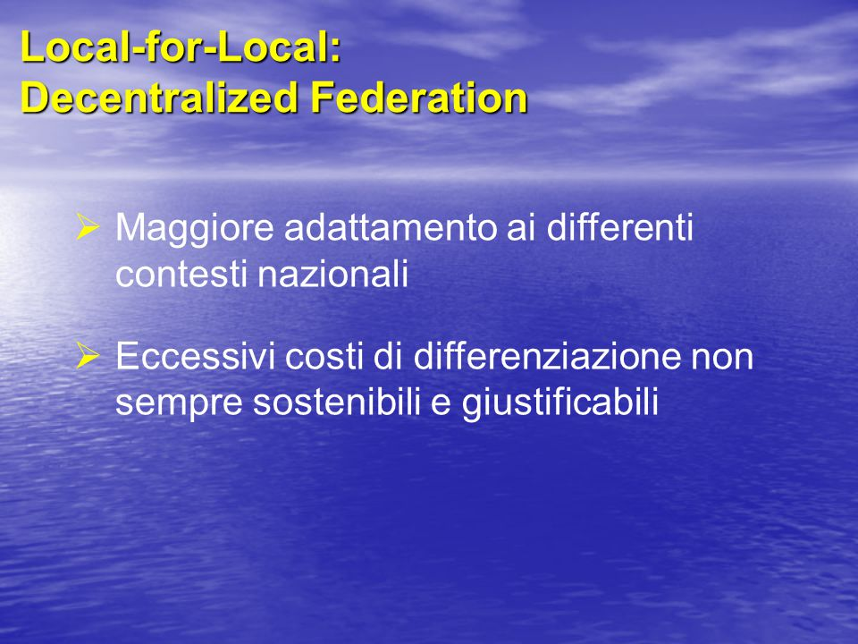 Local-for-Local: Decentralized Federation