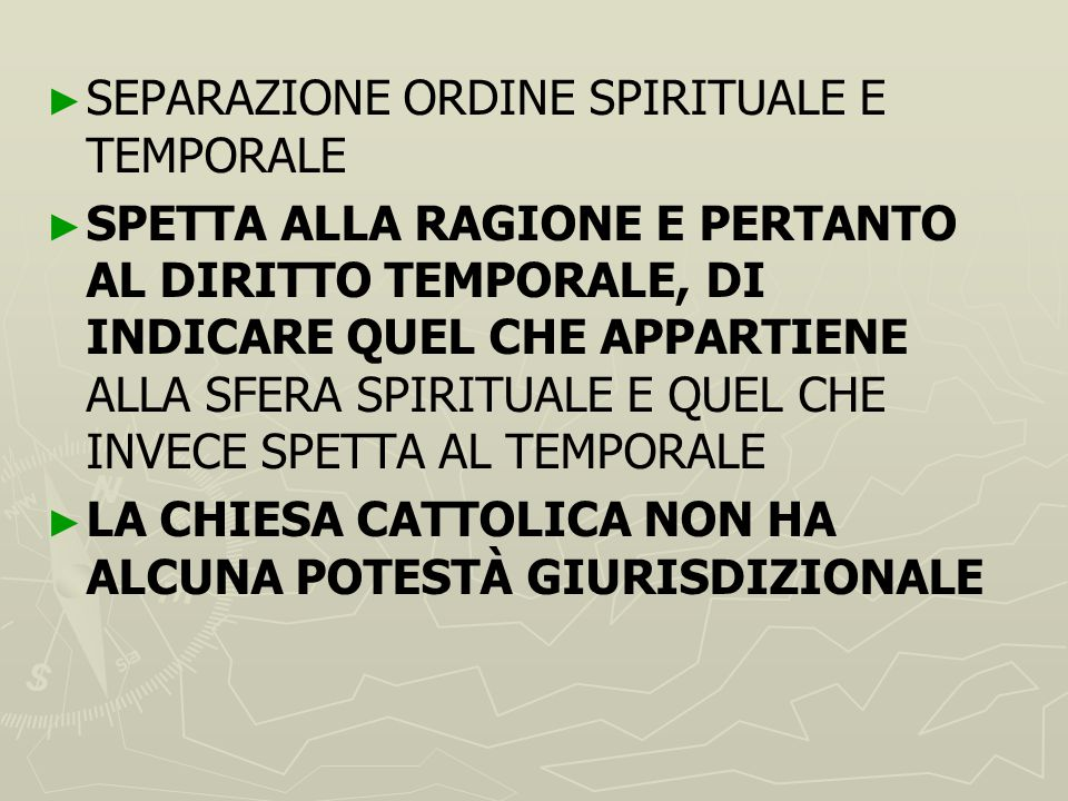 SEPARAZIONE ORDINE SPIRITUALE E TEMPORALE